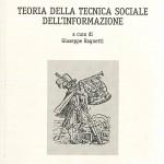 Francesco Fattorello - Teoria della Tecnica Sociale dell' Informazione - a cura di Giuseppe Ragnett