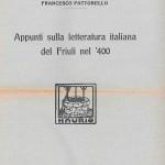 Appunti della letteratura italiana del Friuli nel '400 (Stabilimento tipografico Licinio Cappelli - Rocca S. Casciano 1925)